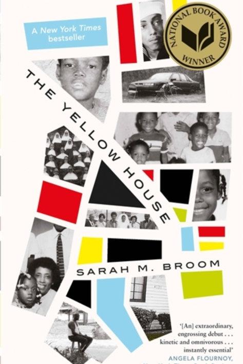 The Yellow House - Sarah M. Broom