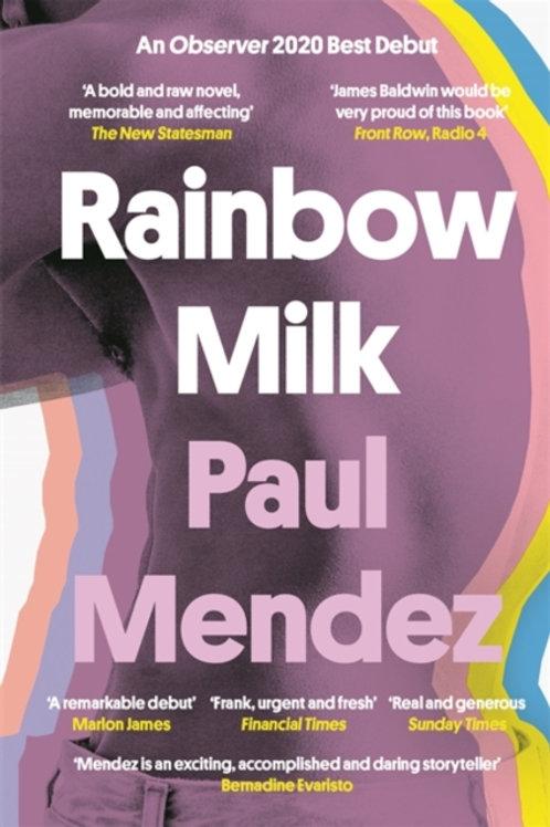 Rainbow Milk - Paul Mendez