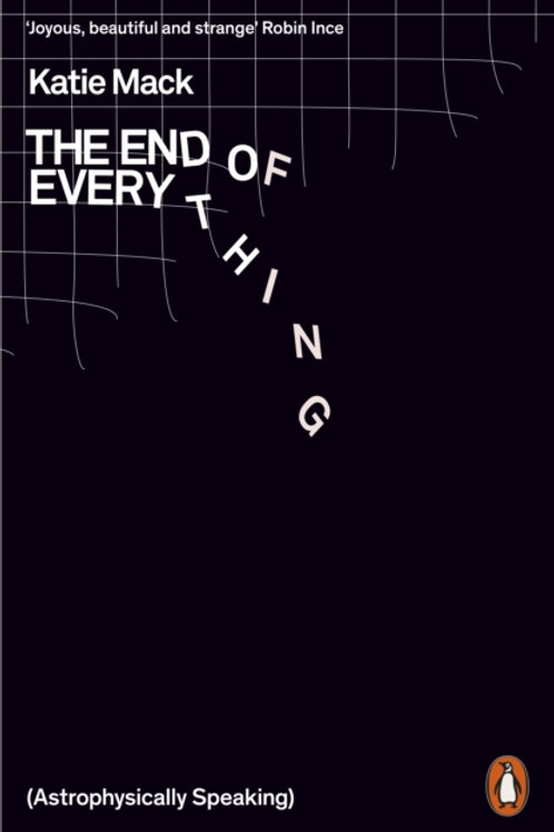 The End of Everything (Astrophysically Speaking) - Katie Mack