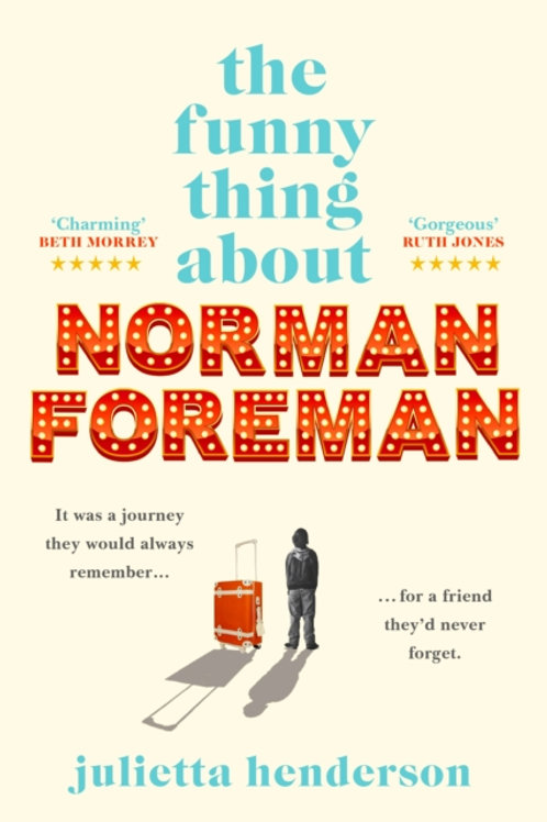 The Funny Thing about Norman Foreman -Julietta Henderson