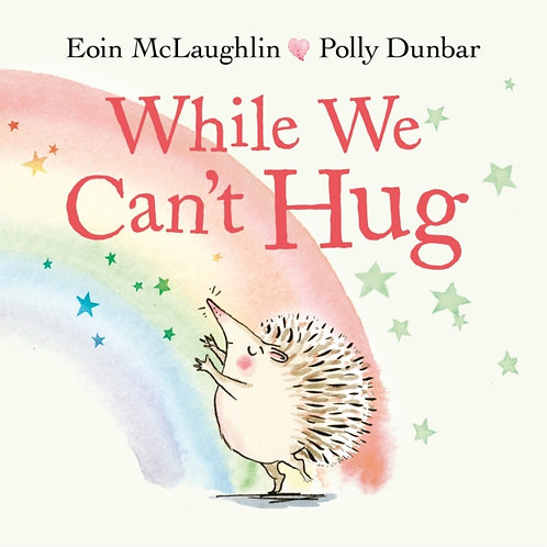 While We Can't Hug - Eoin McLaughlin