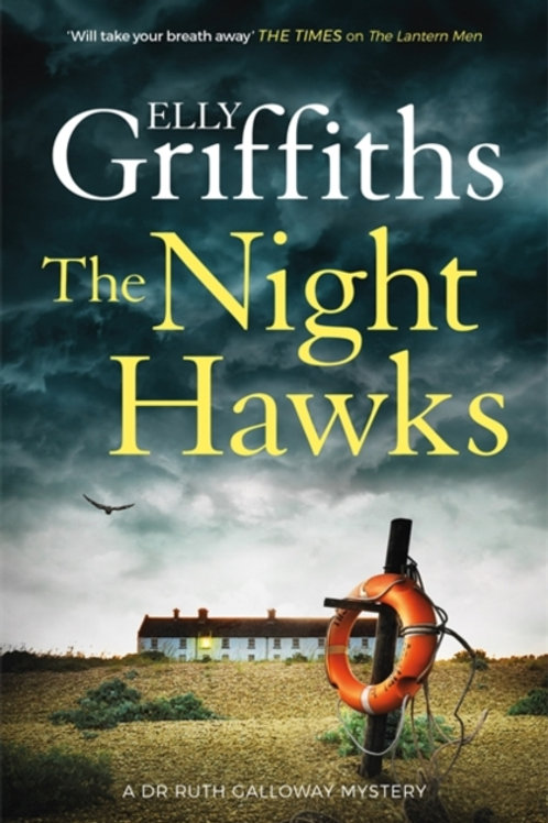 The Night Hawks - Elly Griffiths