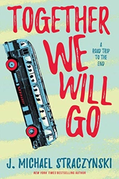 Together We Will Go - J.Michael Straczynski