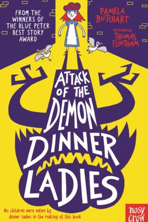 Attack of the Demon Dinner Ladies - Pamela Butchart