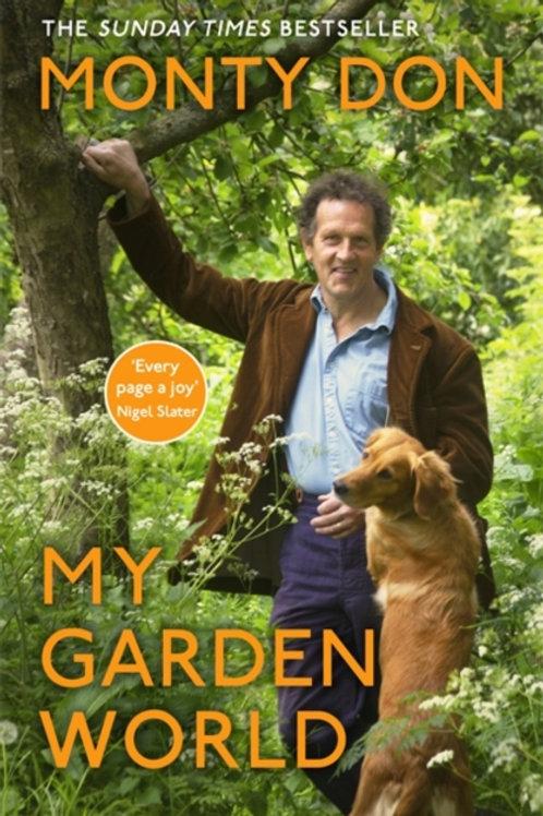 My Garden World - Monty Don