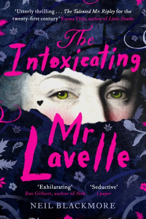 The Intoxicating Mr Lavelle - Neil Blackmore