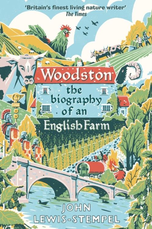 Woodston : The Biography of an English Farm - John Lewis-Stempel