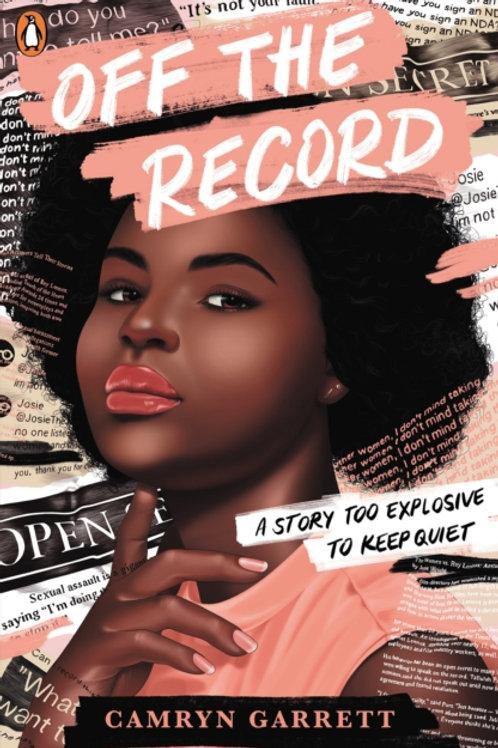 Off the Record - Camryn Garrett