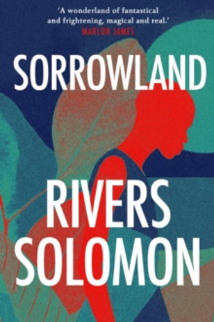Sorrowland - Rivers Solomon