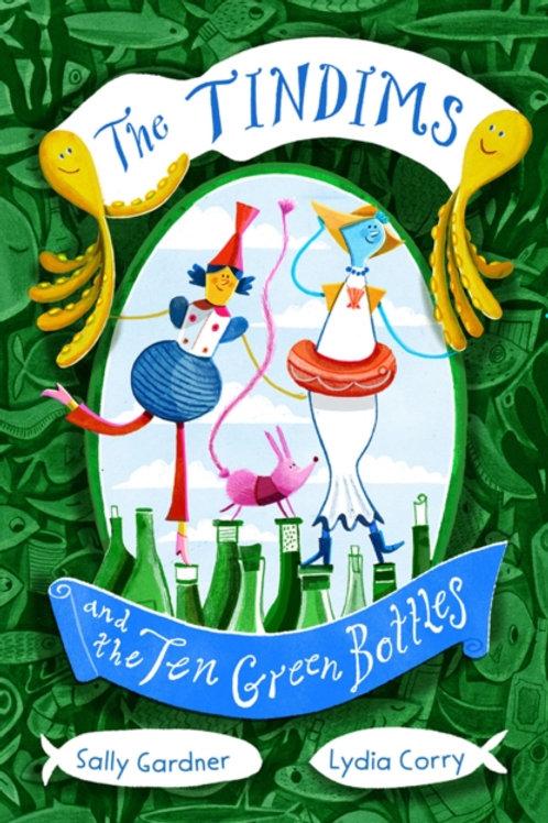 The Tindims and the Ten Green Bottles - Sally Gardner