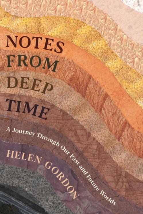 Notes from Deep Time - Helen Gordon
