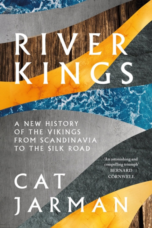 River Kings: A New History of Vikings - Cat Jarman