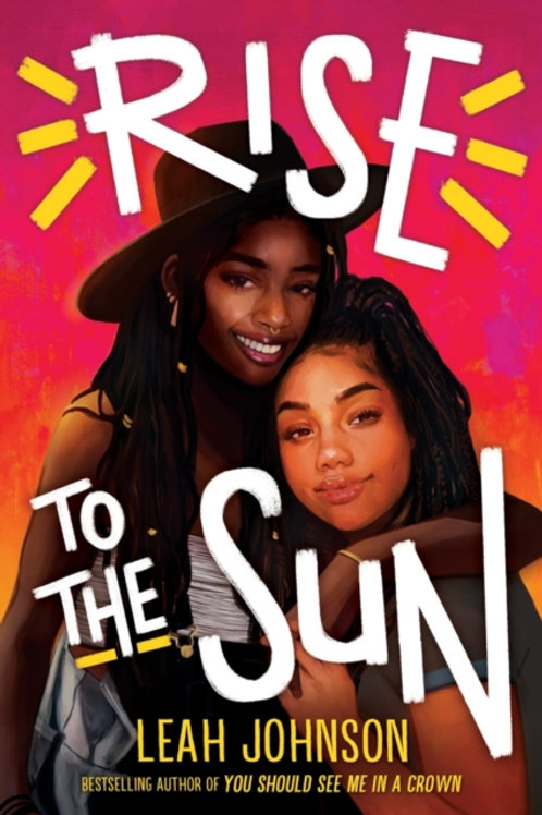 Rise to the Sun - Leah Johnson
