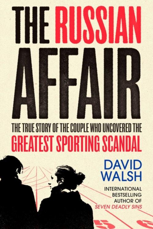 The Russian Affair - David Walsh