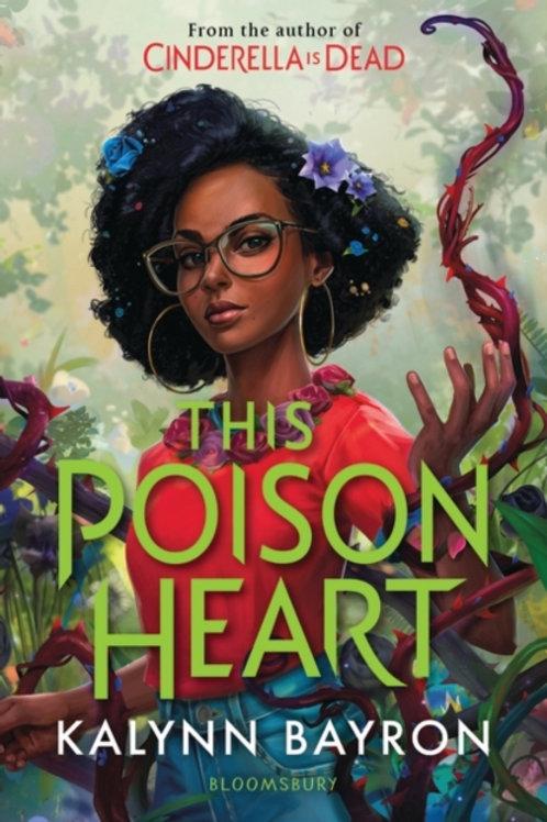 This Poison Heart - Kalynn Bayron