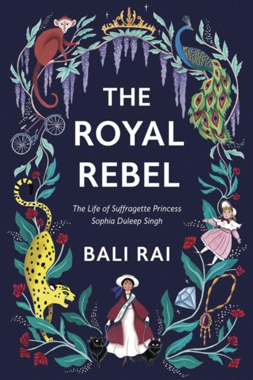 The Royal Rebel - Bali Rai