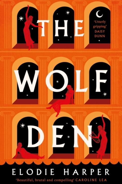 The Wolf Den - Elodie Harper