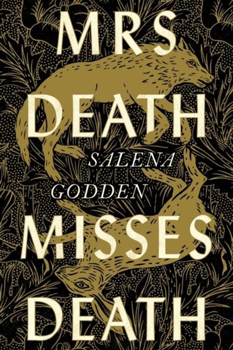 Mrs Death Misses Death - Selena Godden