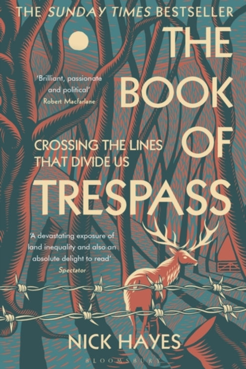 The Book of Trespass: Crossing the Lines that Divide Us - Nick Hayes