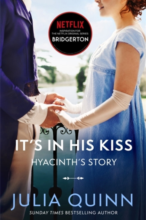 Bridgerton Book 7: It's In His Kiss - Julia Quinn