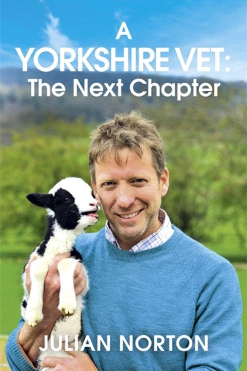 A Yorkshire Vet: The Next Chapter - Julian Norton