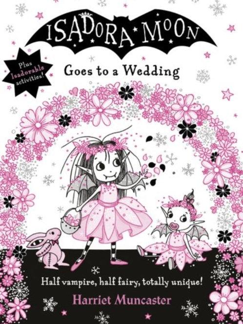 Isadora Moon Goes to a Wedding - Harriet Muncaster