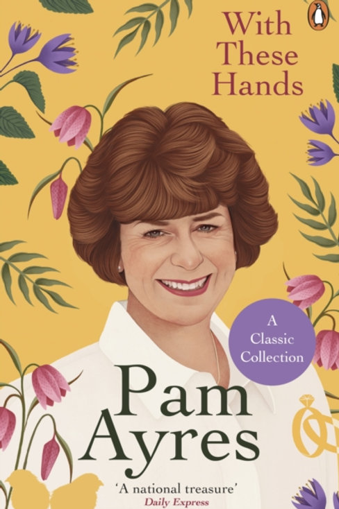 With these Hands - Pam Ayres