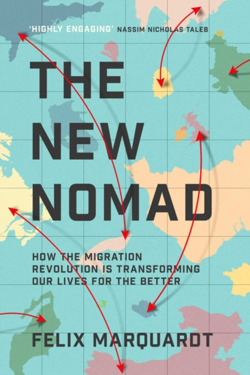 The New Nomads - Felix Marquardt