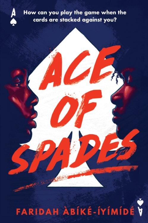 Ace of Spades - Faridah Abike-Iyimide