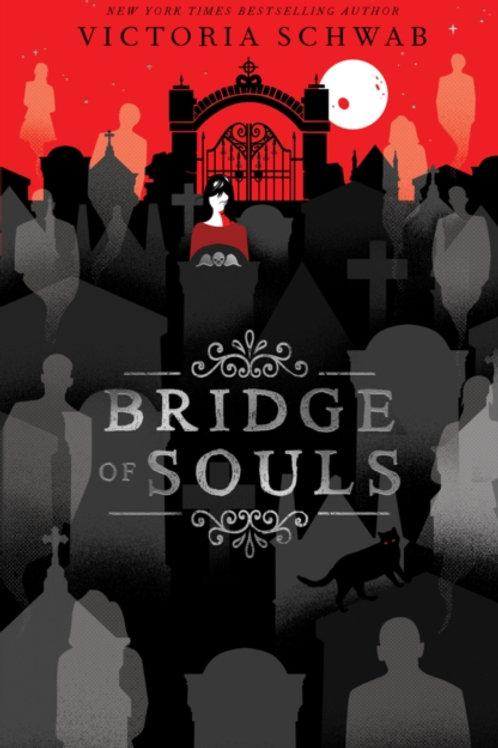 Bridge of Souls - Victoria Schwab