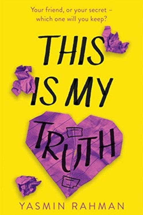 This Is My Truth - Yasmin Rahman