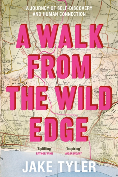 A Walk from the Wild Edge - Jake Tyler