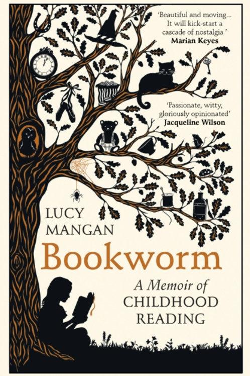 Bookworm: A Memoir of Childhood Reading - Lucy Mangan