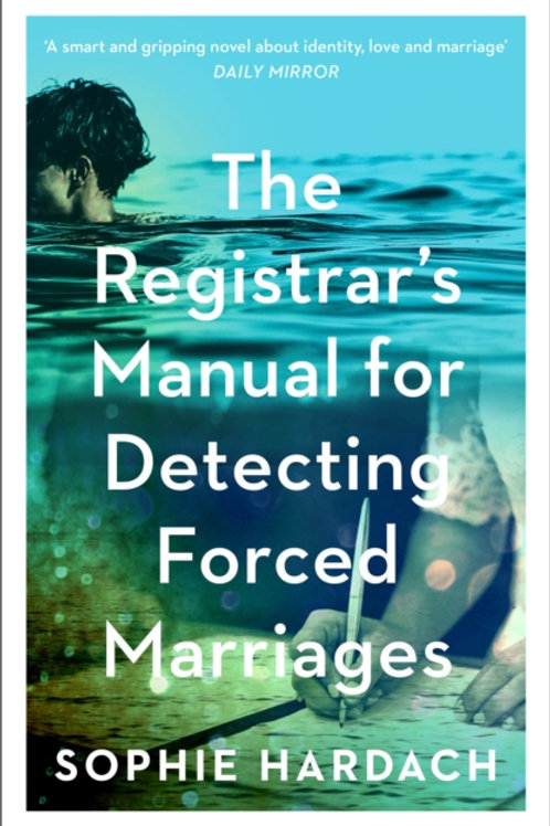 The Registrar's Manual for Detecting Forced Marriages - Sophie Hardach