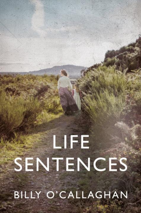 Life Sentences - Billy O'Callaghan
