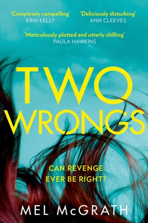 Two Wrongs - Mel McGrath