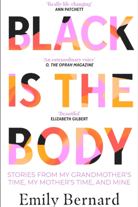 Black is the Body - Emily Bernard