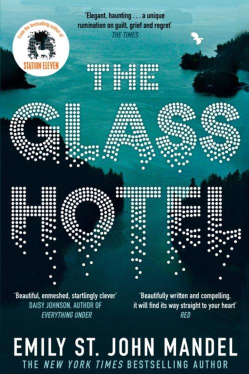 The Glass Hotel - Emily St. John Mandel