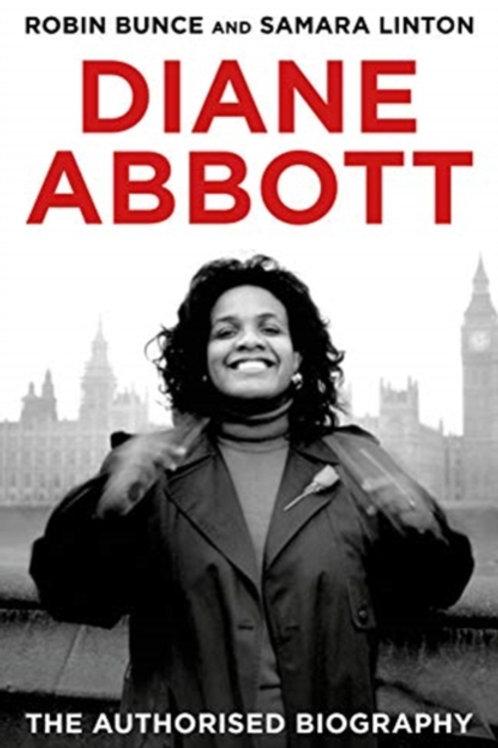 Diane Abbott: The Authorised Biography - Robin Bruce