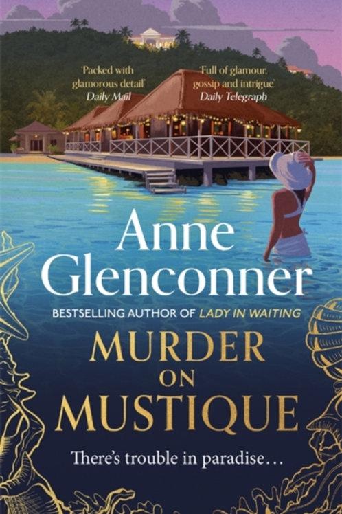 Murder on Mustique - Anne Glenconner