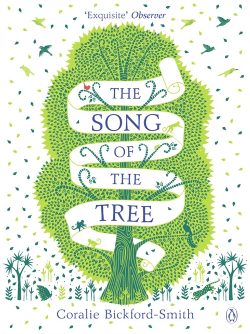 The Song of the Tree - Coralie Bickford-Smith