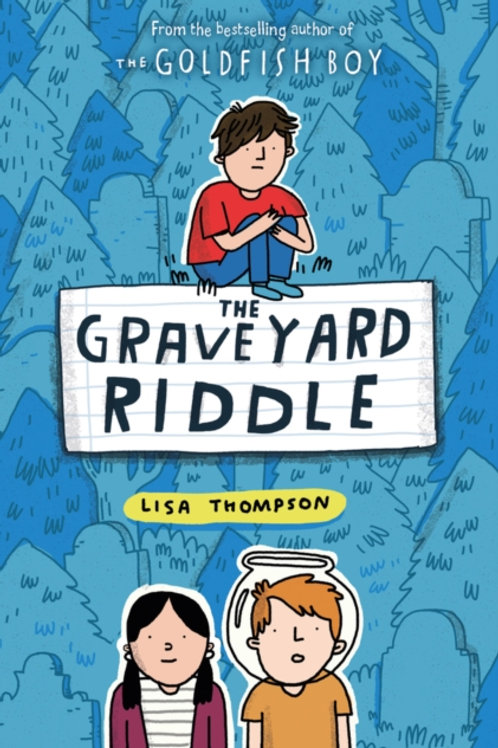 The Graveyard Riddle - Lisa Thompson