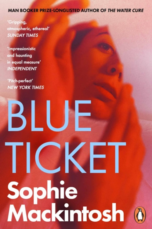 Blue Ticket - Sophie Mackintosh