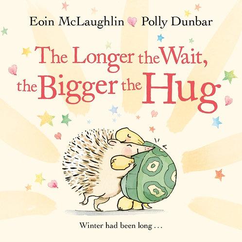 The Longer the Wait, the Bigger the Hug - Eoin McLaughlin
