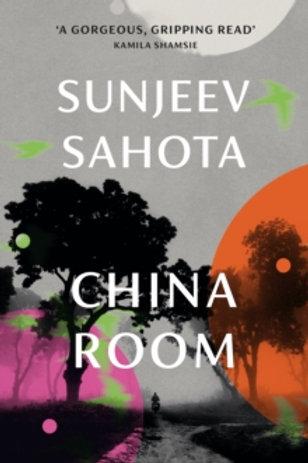 China Room - Sunjeev Sahota