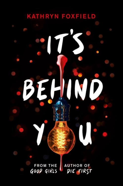 It's Behind You - Kathryn Foxfield