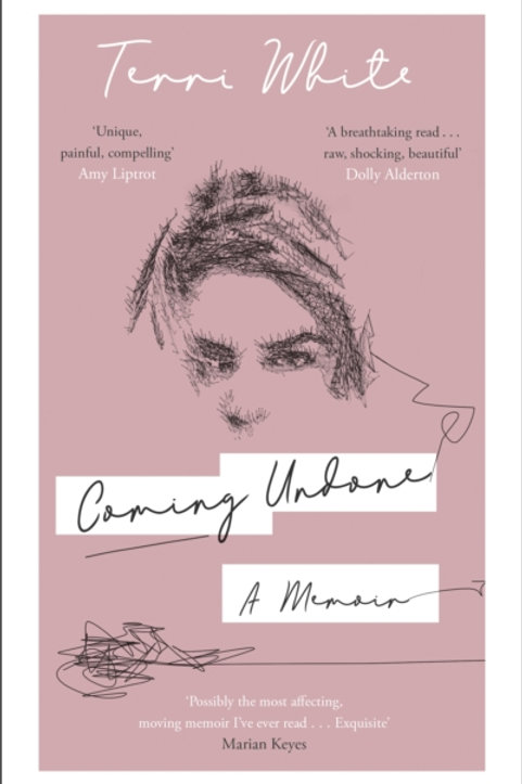 Coming Undone: A Memoir - Terri White