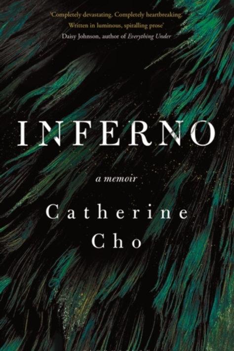 Inferno: A Memoir - Catherine Cho