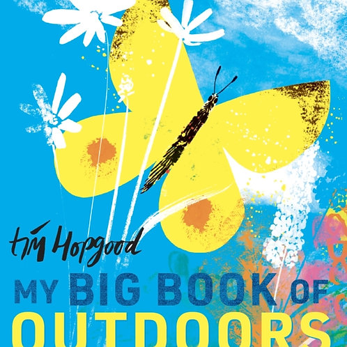 My Big Book of the Outdoors - Tim Hopgood