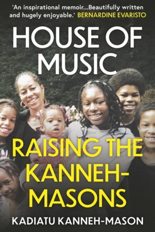 House of Music : Raising the Kanneh-Masons - Kadiatu Kanneh-Mason